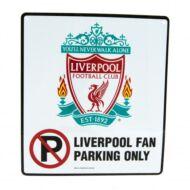 """Liverpool """"Parkolni tilos"""" tábla"""